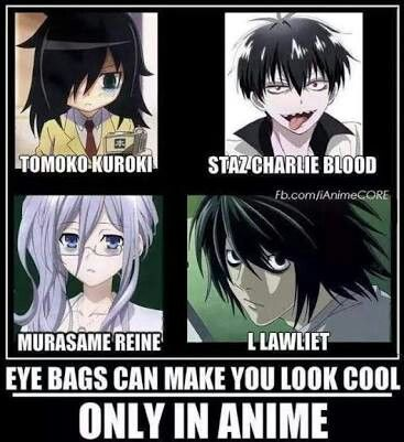 Eye Bags In Anime V Anime Anime Funny Anime Quotes