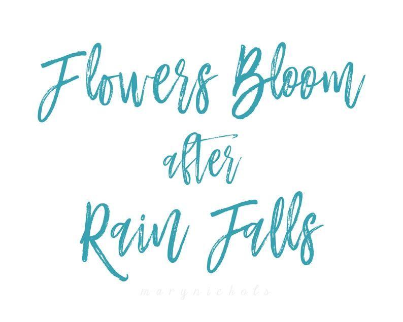 Inspirational Quote Print, Word Art, Wall Decor, Home Decor, Quotes, Quote Print, Flower Quote, Sayings, Signs, Rain, Rain Quote, Boho Art