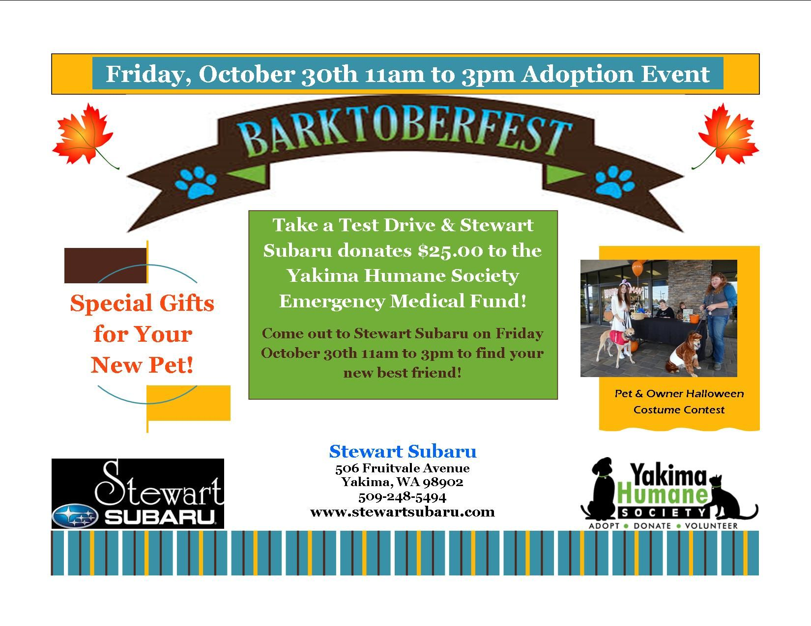 Stewart Subaru Barktoberfest Adoption Event October 30th 11am To 3pm Find Your New Best Friend And Support The Yak Donation Drive Humane Society Special Gifts
