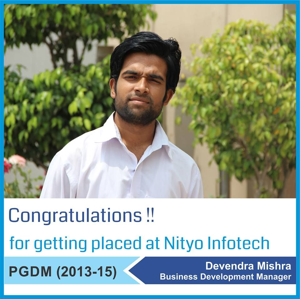 Continuing the string of excellent placements at Asia Pacific Institute of Management New Delhi, we wish our heartiest Congratulations to Devendra Mishar for getting placed as a Business Development Manager with Nityo Infotech.