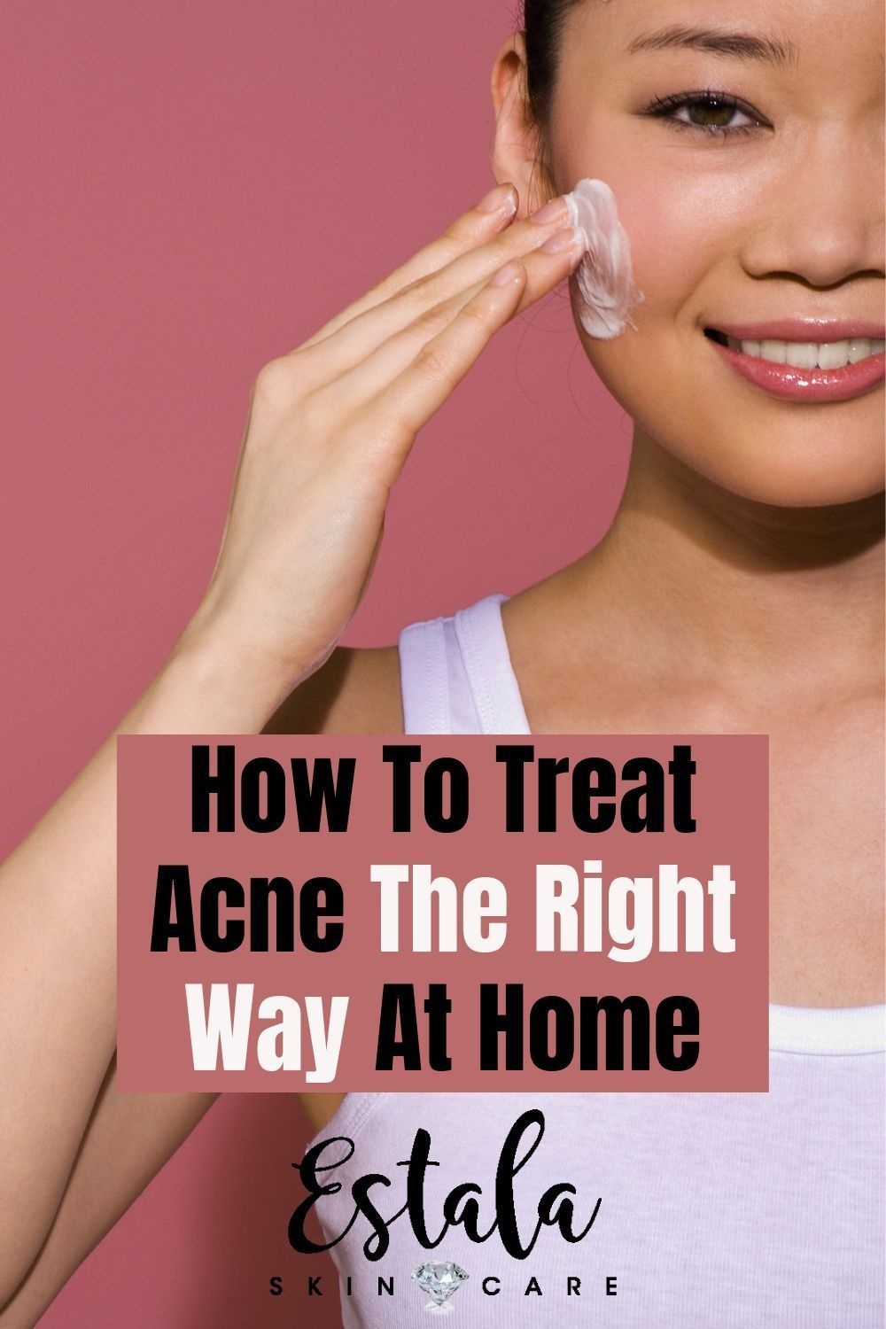 How To Treat Acne The Right Way At Home Learn More About How To Take Care Of Skin Acne And Whether Or Not You Shou In 2020 How To Treat Acne