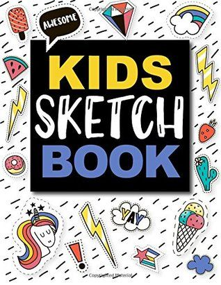 PDF DOWNLOAD Sketch Book For Kids: Practice How To Draw ...