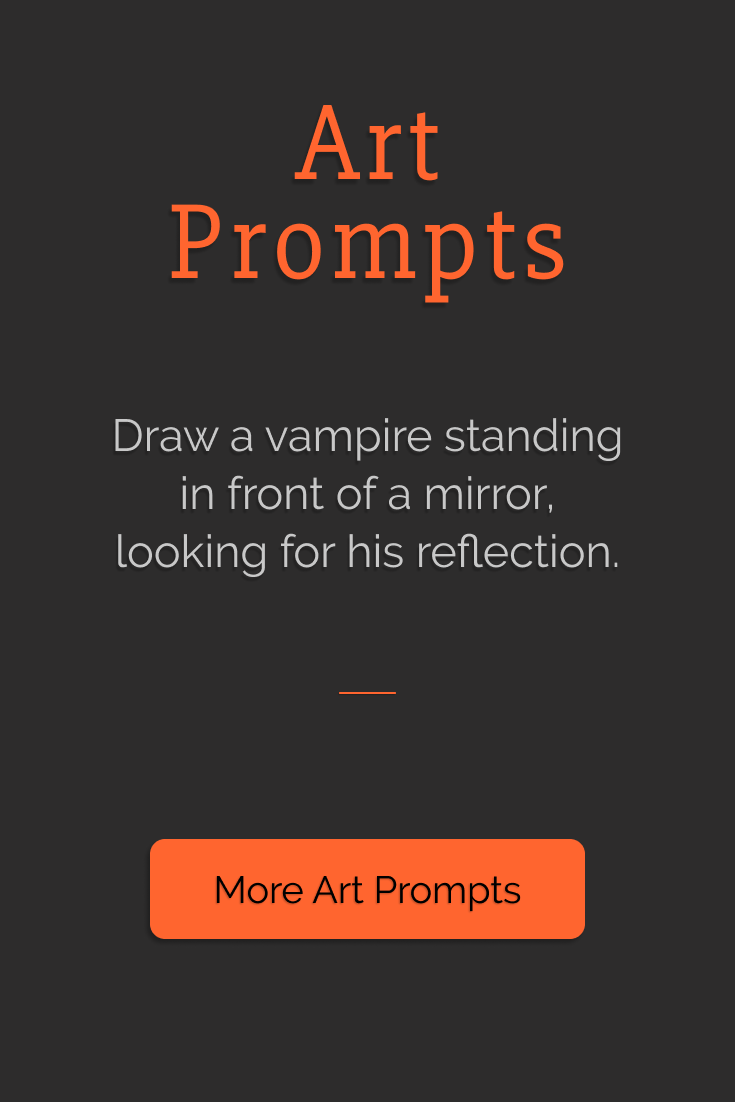 Draw a vampire standing in front of a mirror, looking for his reflection. | Art Prompts | Eledris