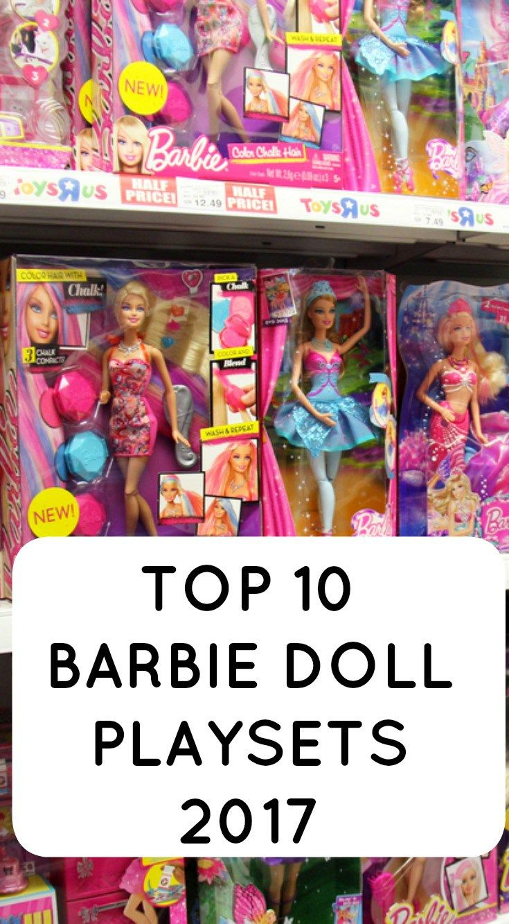 4f07cd21c79 TOP 10 Barbie Doll Playsets in 2018