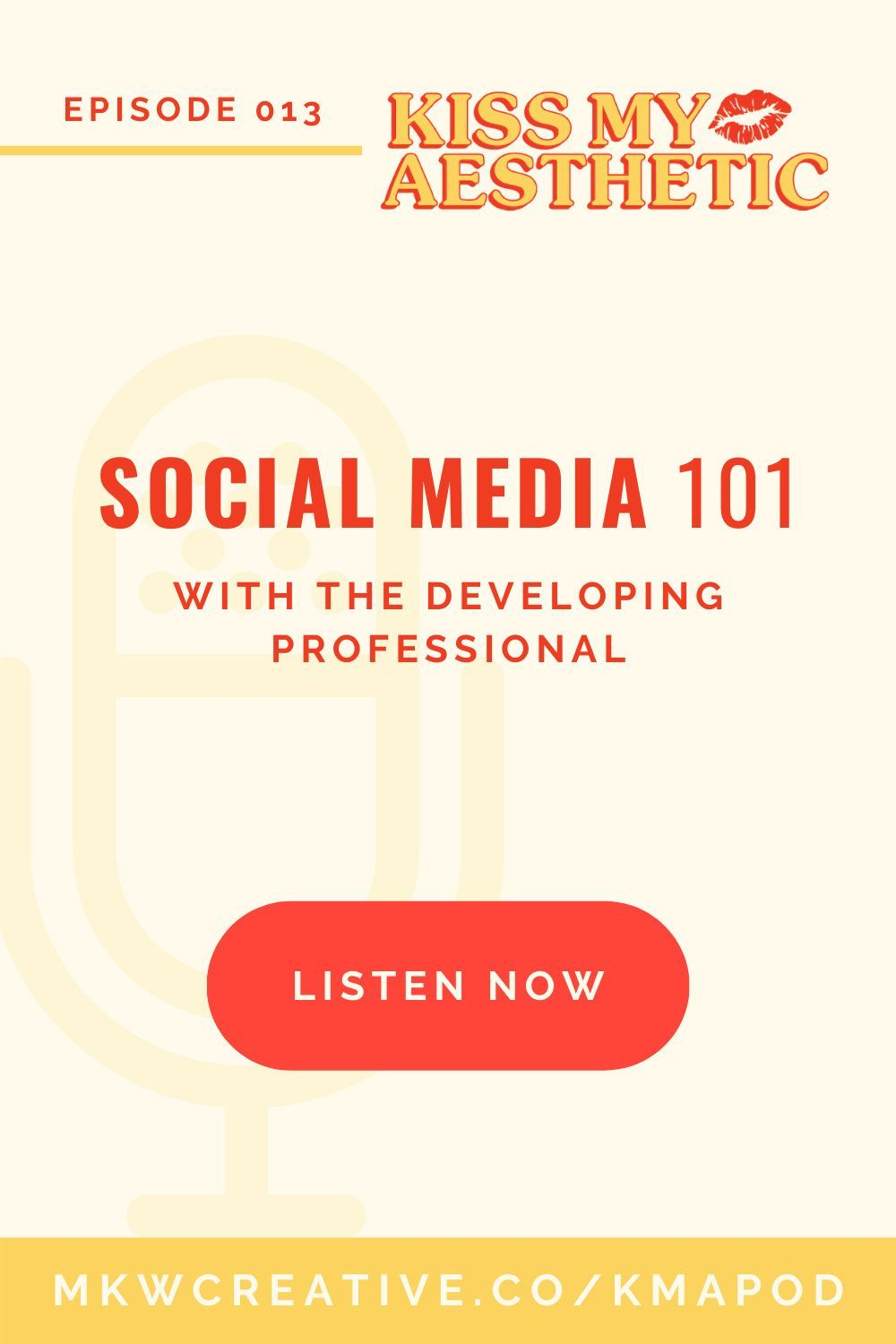 Episode 013 Design Live Social Media 101 With The Developing Professional Mkw Creative Co Marketing Podcasts Branding Advice Social Media Services