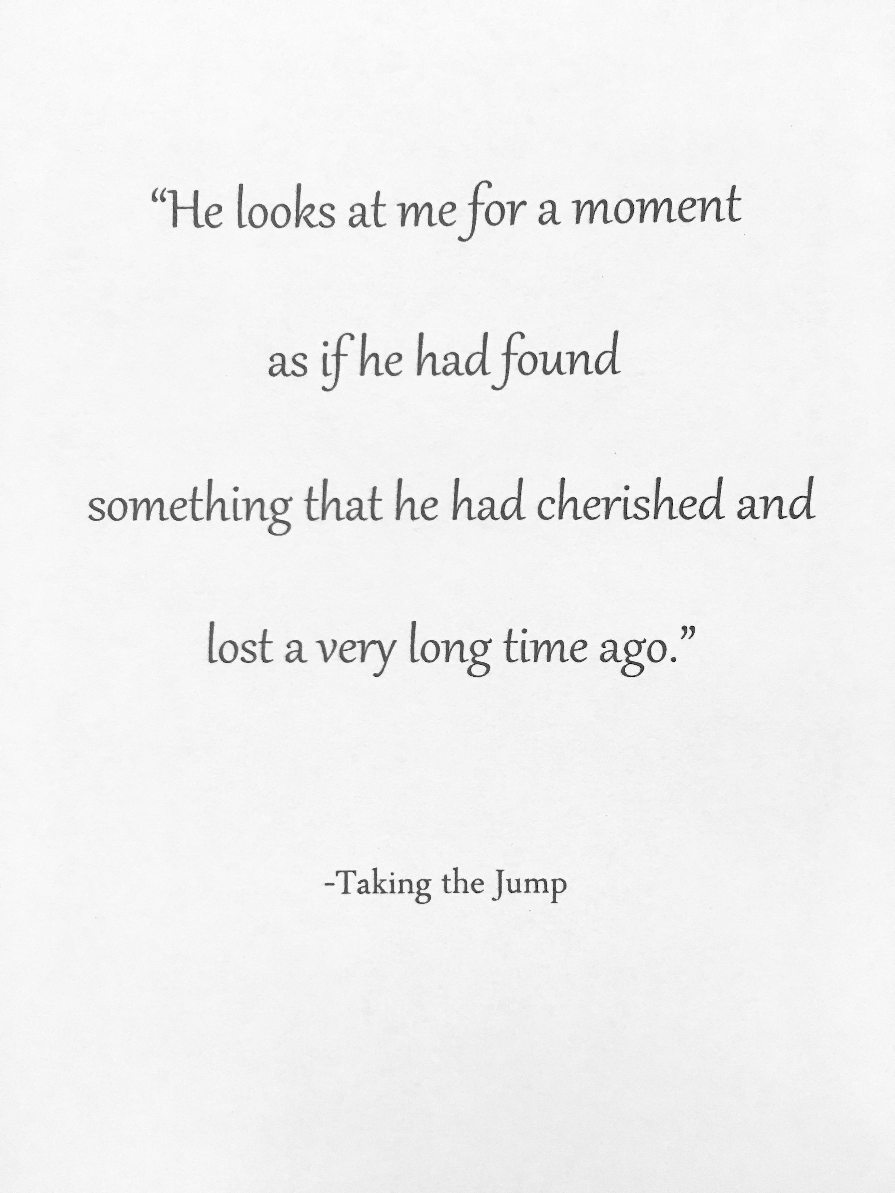 Taking the jump quote. Quote from the short love story ...