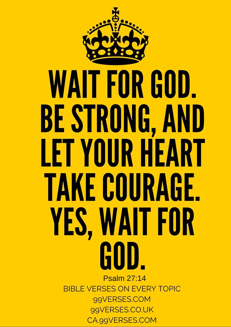 Patience Bible Verses Quotes Faith Bible Study Bible Quotes