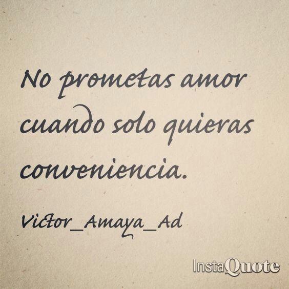 No promesas.