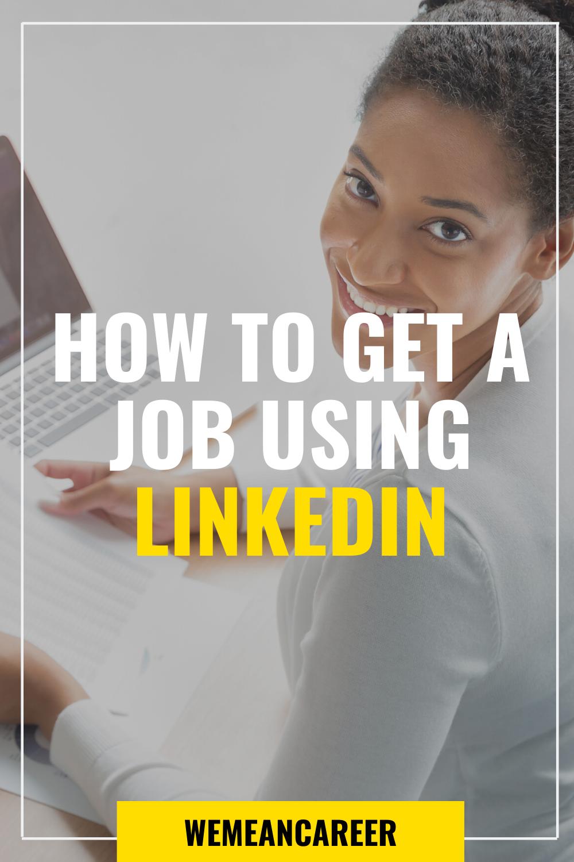 How To Get A Job Using LinkedIn Linkedin job search