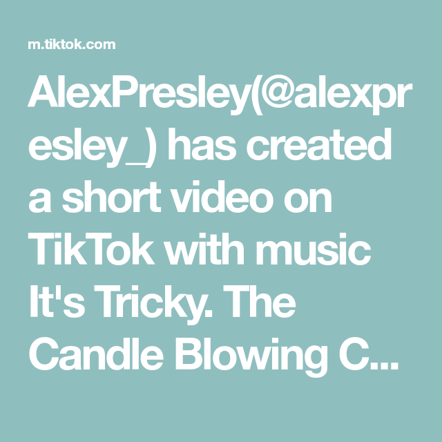 Alexpresley Alexpresley Has Created A Short Video On Tiktok With Music It S Tricky The Candle Blowing Challenge 2 Grea Thanksgiving Games Party Games Music