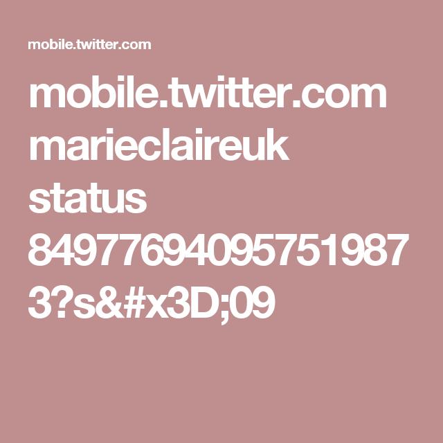 mobile.twitter.com marieclaireuk status 849776940957519873?s=09