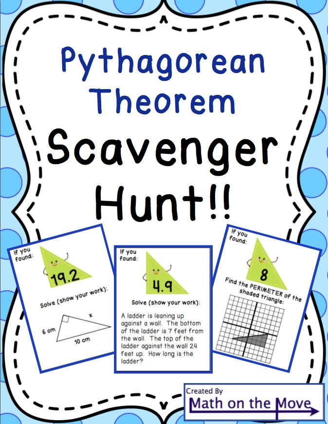 Pythagorean Theorem  Scavenger Hunt  Pythagorean Theorem