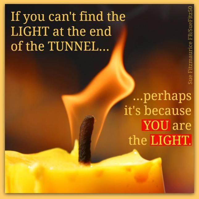 Light At The End Of The Tunnel Quotes Google Search Wisdom