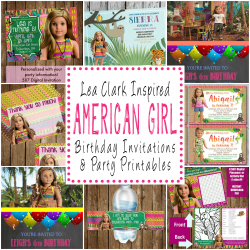 Lea Clark Inspired American Girl Birthday Party Invitations And Party Printables