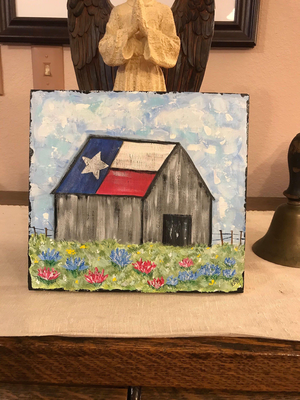 Pretty Texas Rustic Barn Hand Painted Onto Wood Board Rustic Barn Old Barn Barn Art Country Summer Barn Texas State Flag Original Art In 2020 Barn Art Rustic Art Original Art