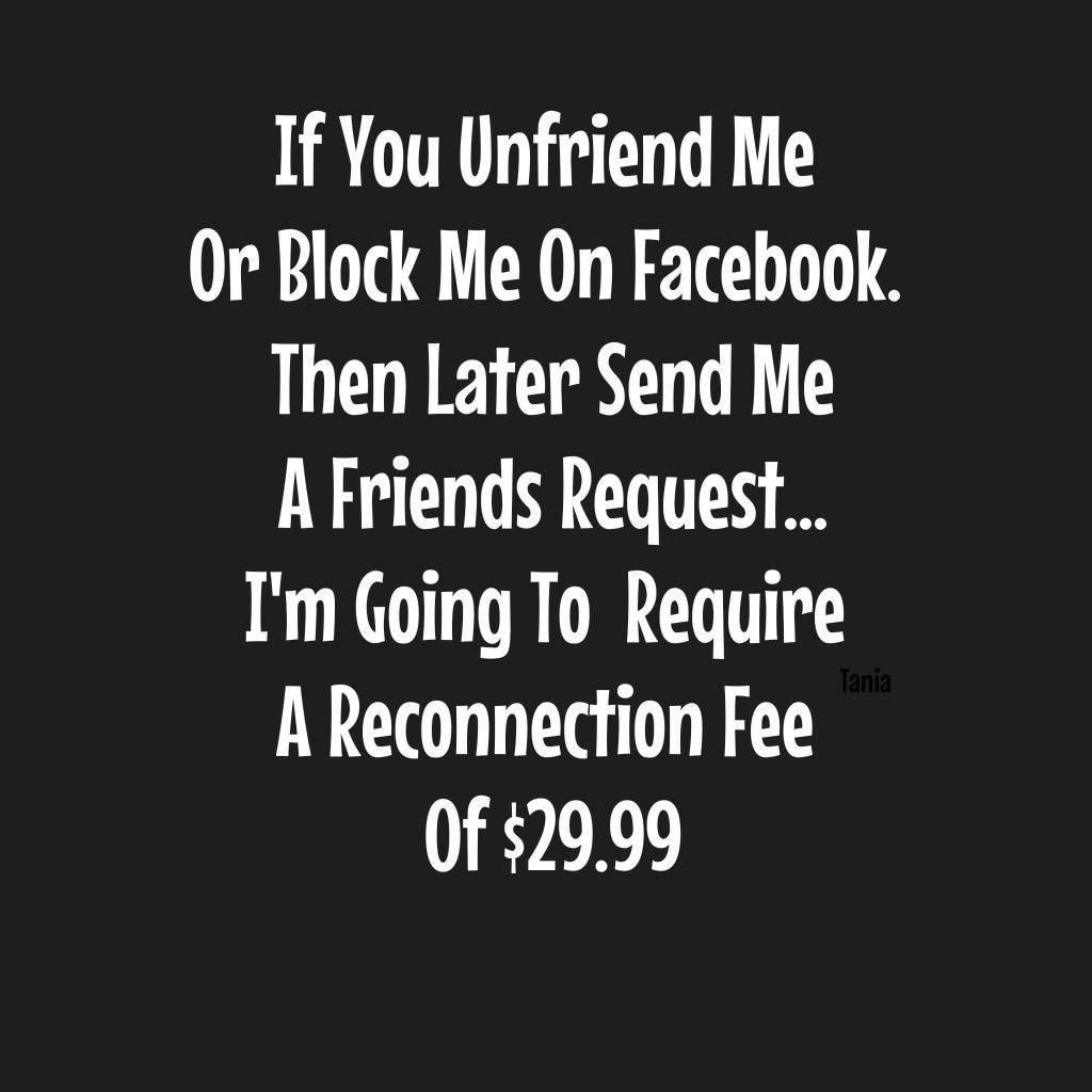 facebook unfriend humor bargain Block me on facebook