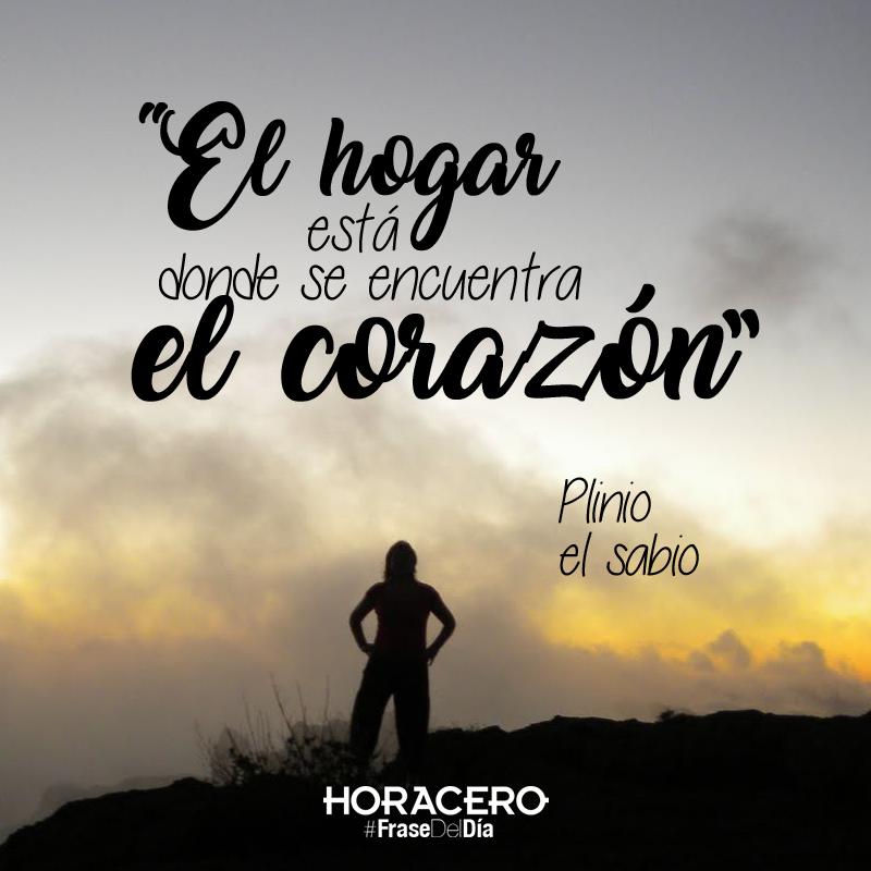 El hogar está donde se encuentra el corazón Plinio el sabio #frases ...