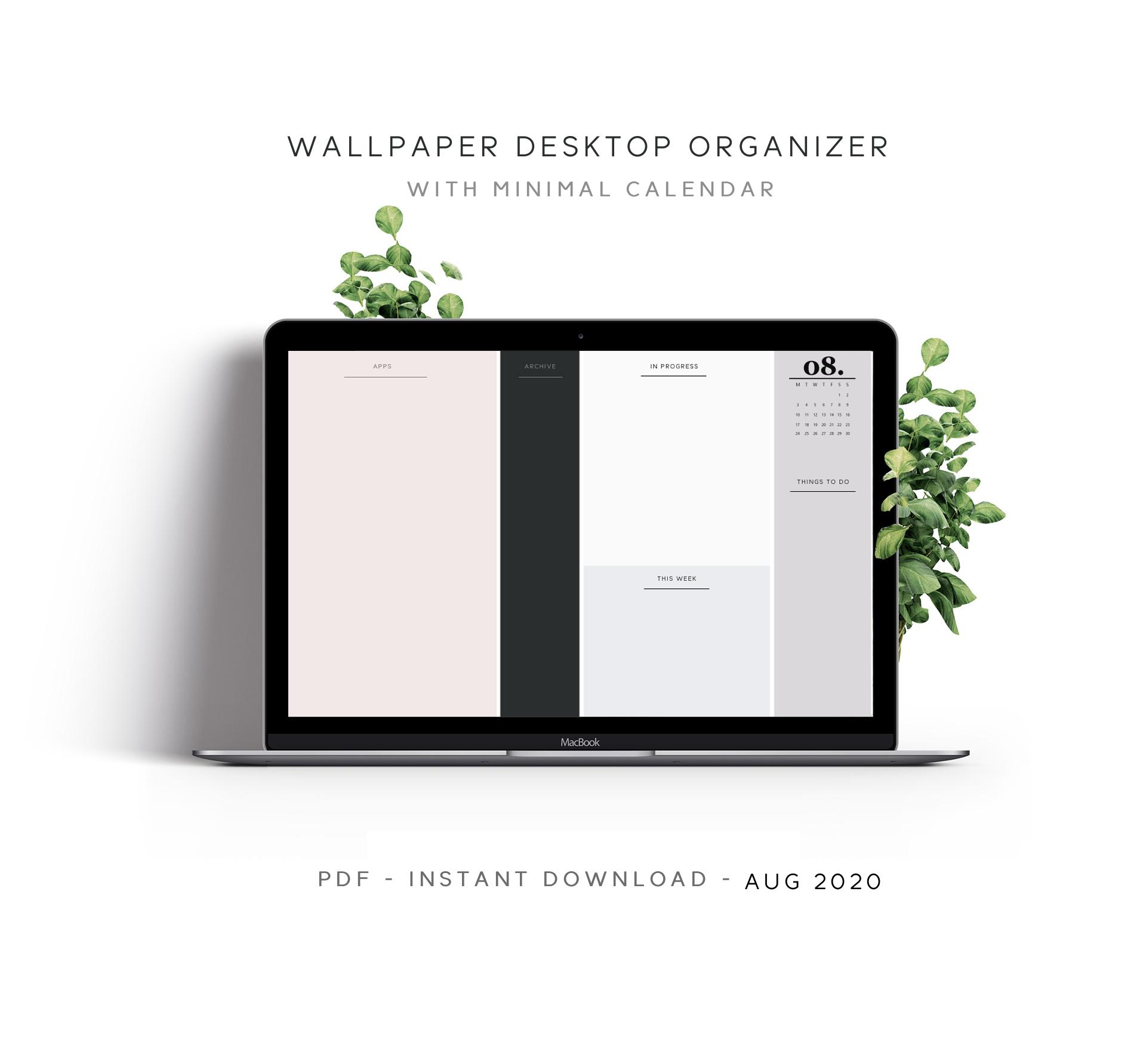 August 2020 Desktop Wallpaper Organizer With Minimalist Calendar Desktop Wallpaper Organizer Minimalist Calendar Desktop Organization