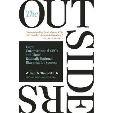 The Outsidersu201d by William Thorndike, Jr - Business Insider books - fresh blueprint education books