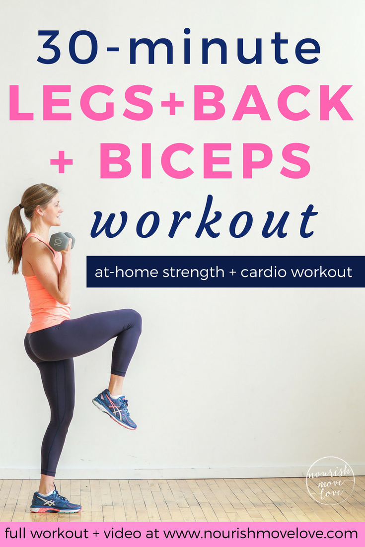 30-Minute Legs + Back + Biceps Workout | Nourish Move Love #bicepsworkout 30-Minute Legs + Back + Bi...