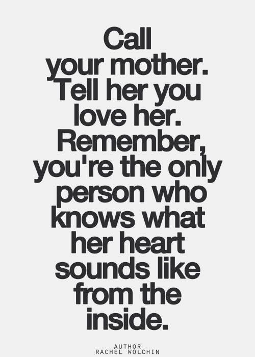 Call you mother!  :)