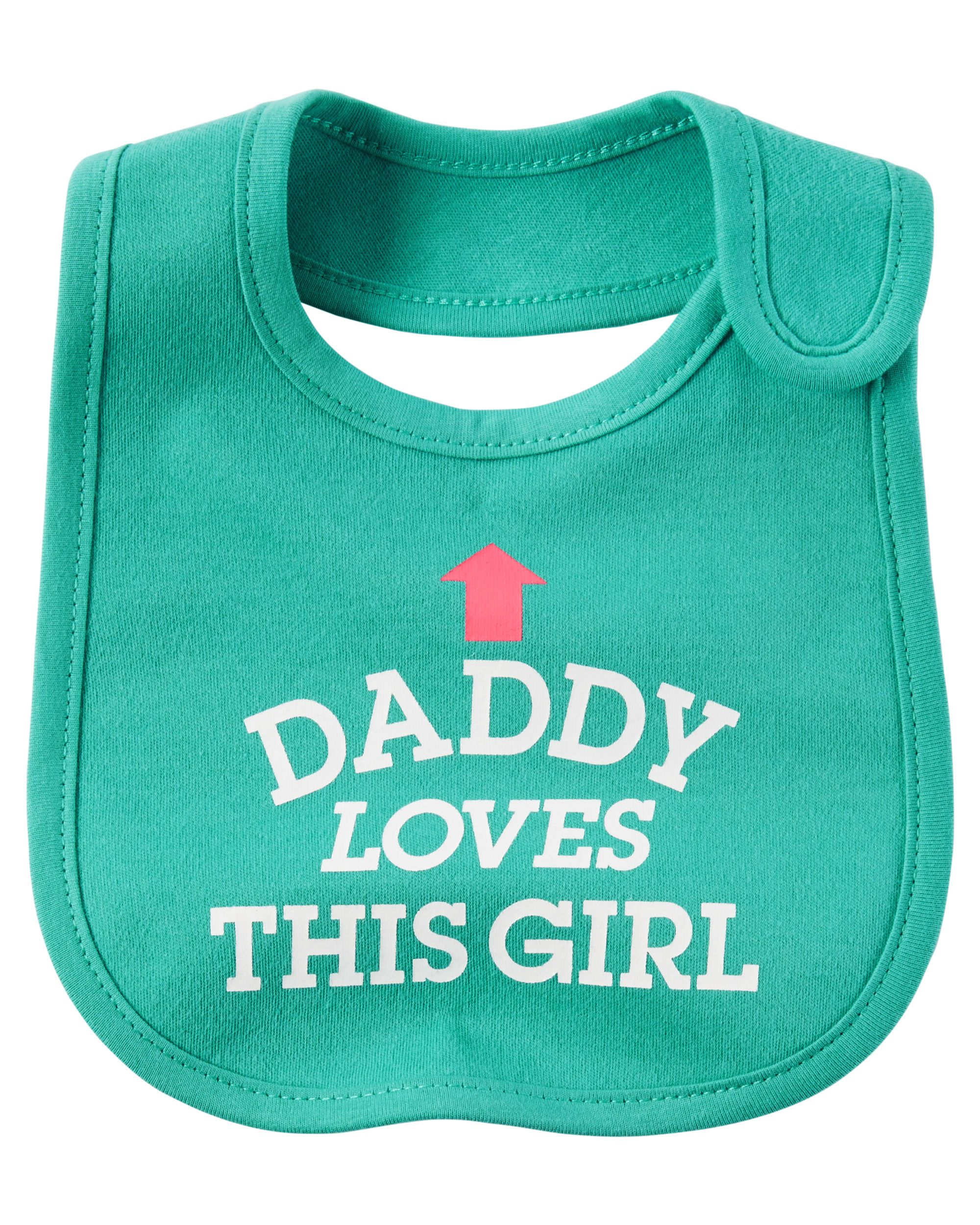 Baby Girl Daddy Loves This Girl Teething Bib | Carters.com