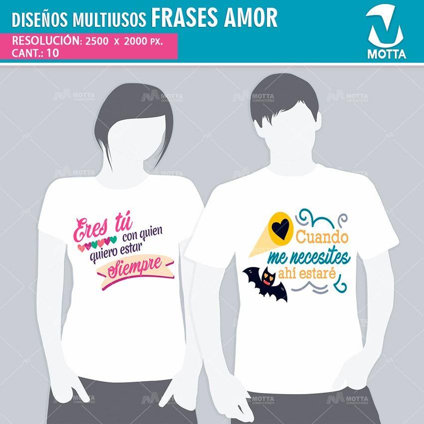0a1fdf0fc4452 Plantillas Frases de Amor camisetas