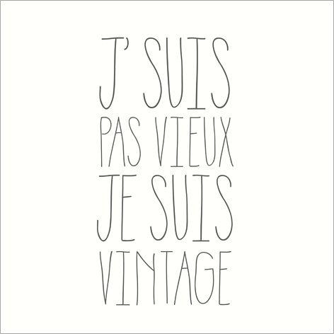 Carte D Invitation Anniversaire J Suis Pas Vieux Je Suis Vintage