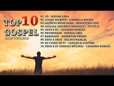 Top 10 Musicas Gospel Mais Tocadas 2019 Melhores Musicas Gospel