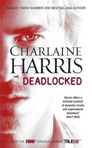 Deadlocked Charlaine Harris
