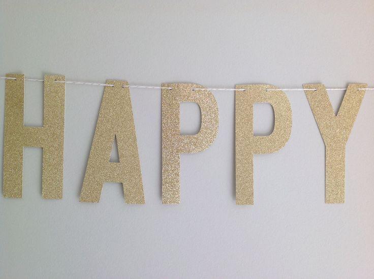 Gold Glitter Happy Birthday Banner 6 INCH LETTERS Custom Birthday Banner Happy Birthday Sign 10th Birthday 15th Birthday 18th Birthday #21stbirthdaysigns