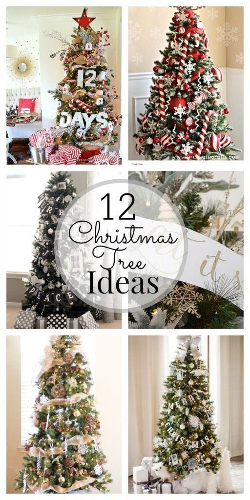 12 Christmas Tree Decorating Ideas Christmas Tree Christmas Deco Christmas Tree Decorations
