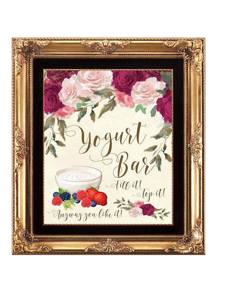 yogurt bar sign, printable yogurt Bar sign, digital yogurt bar sign, bridal shower sign, floral yogurt bar sign, 8 x 10, YOU PRINT by OurFriendsEclectic on Etsy