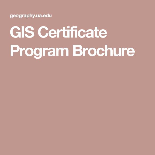 GIS Certificate Program Brochure | Learning GIS | Pinterest ...