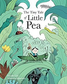 The Tiny Tale Of Little Pea By Davide Cali Book Illustration Book Cover Illustration Childrens Books Illustrations