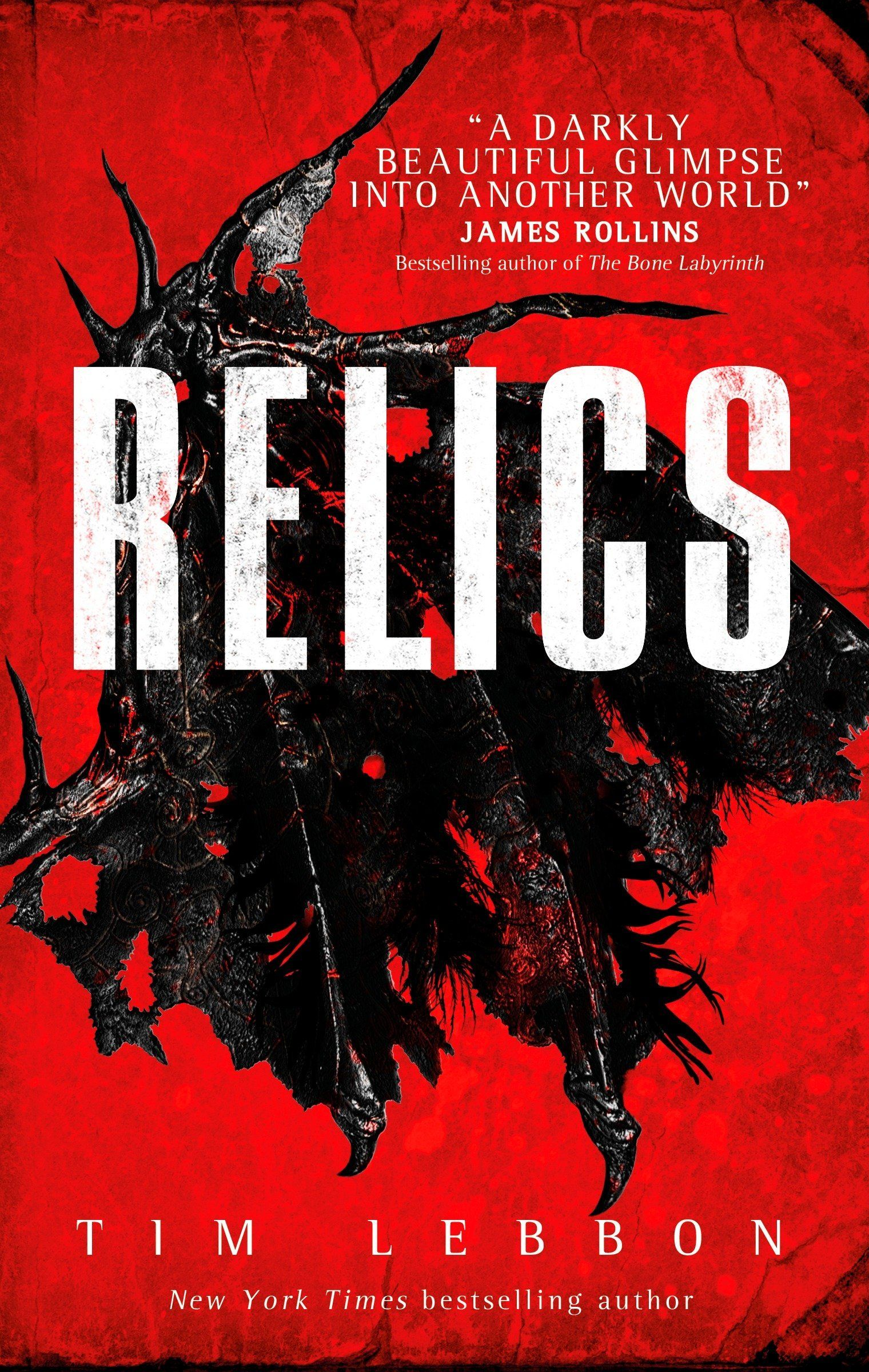 Relics by Tim Lebbon  Shortlisted for 2018 British Fantasy Awards