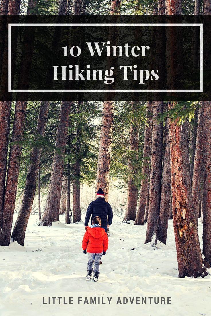 10 Winter Hiking Tips Hiking Tips Winter Hiking Outdoors Adventure