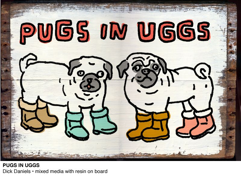 Local Kansas City Artist That I Enjoy Pugs In Uggs By Dick