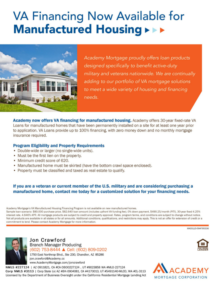 Va Financing Now Available For Manufactured Housing Jon Crawford Branch Manager And Loan Officer At Academy Mortgage C Va Mortgages Finance Marketing Flyers