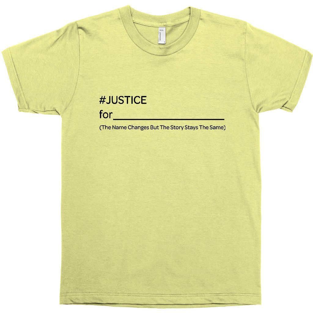 Justice for blank the name changes but the story remains the