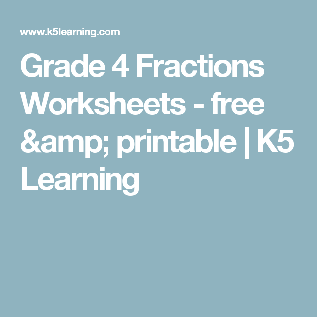 Grade 4 Fractions Worksheets - free & printable | K5 Learning | Math ...