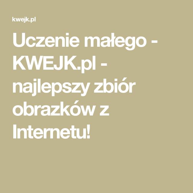 Uczenie małego - KWEJK.pl - najlepszy zbiór obrazków z Internetu!