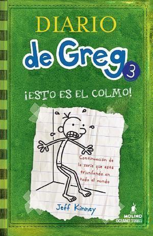 Diario De Greg Esto Es El Colmo Wimpy Kid Books Wimpy Kid Jeff Kinney