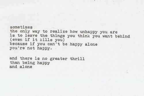 Via All Things Wonderful Alone Quotes Be Yourself Quotes Happy Alone