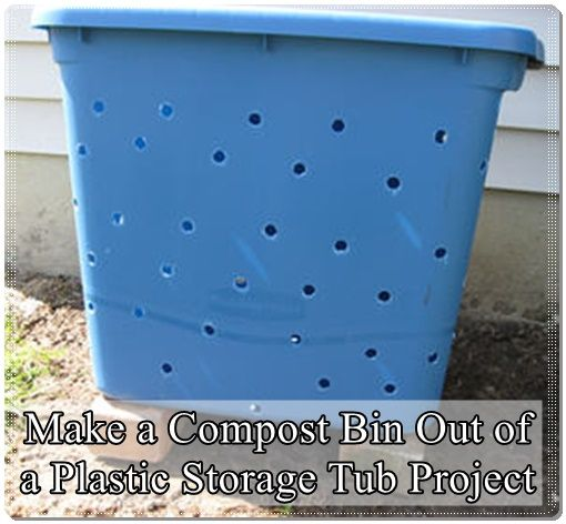 Make A Compost Bin Out Of A Plastic Storage Tub Project