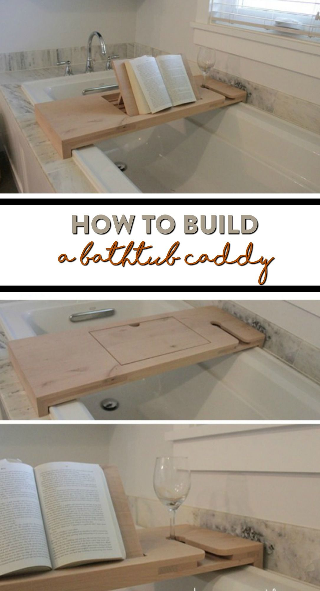 How To Build A Bathtub Caddy Bathtub Caddy Diy Bathtub Bathtub