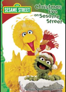 Christmas Eve On Sesame Street Sesame Street Christmas Best Christmas Movies Kids Christmas Movies