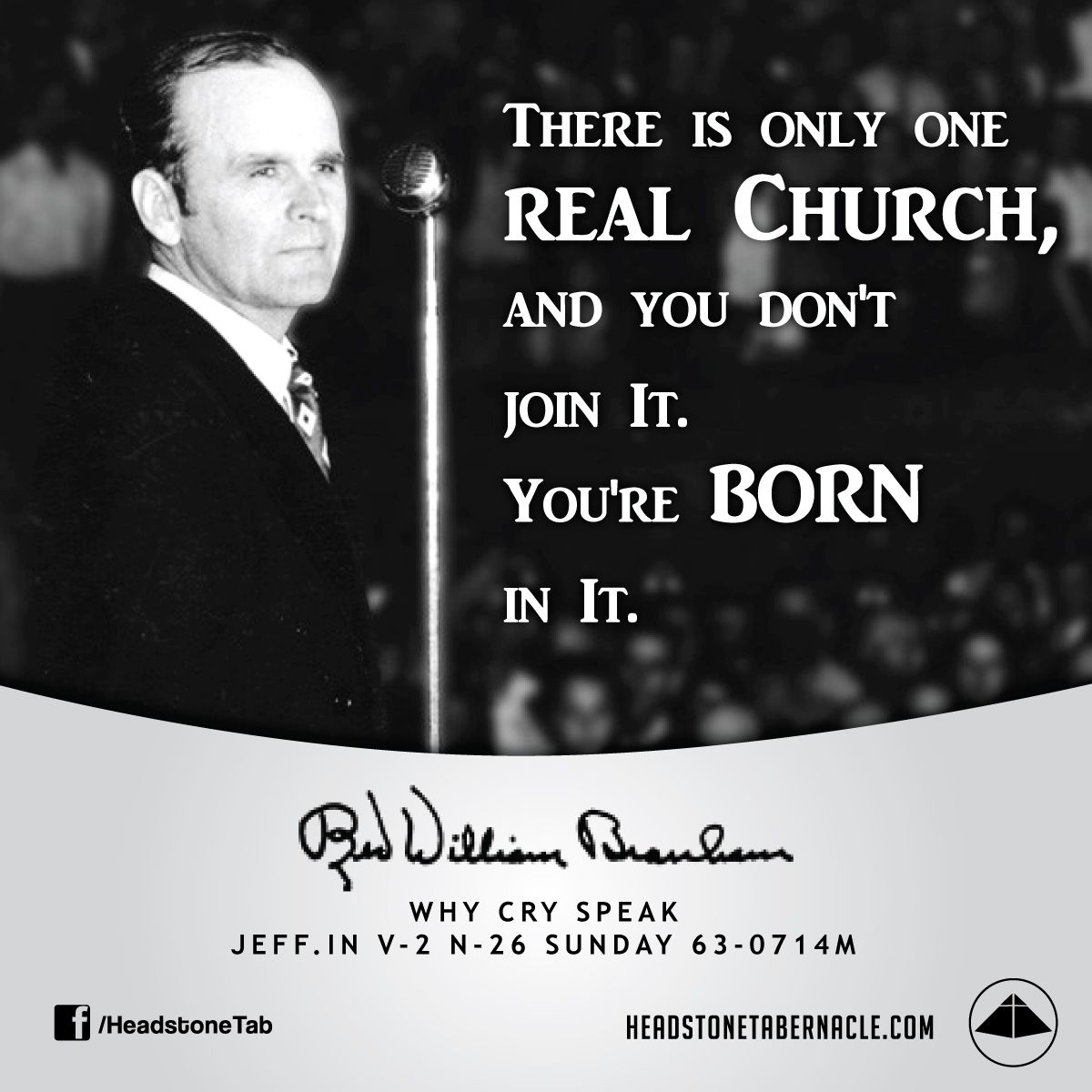 Voice Of God Recordings Quote Of The Day: There Is Only One Real Church, And You Don't Join It. You