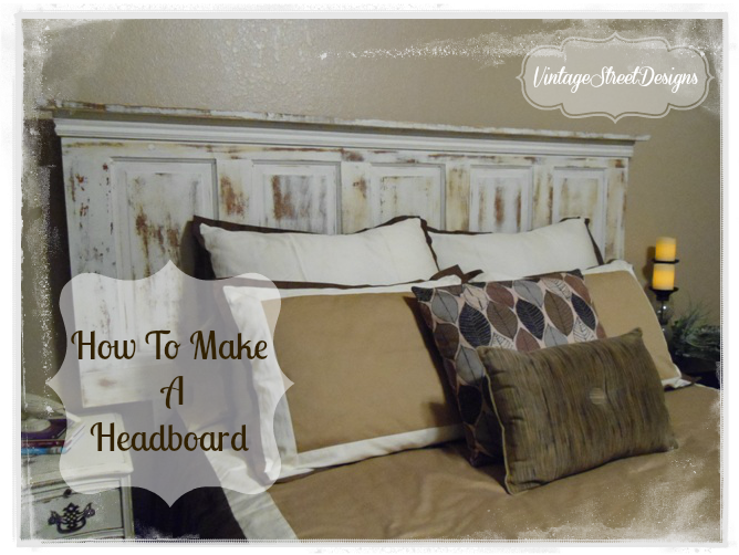 Vintage Street Designs How To Make A Headboard Tutorial Janet