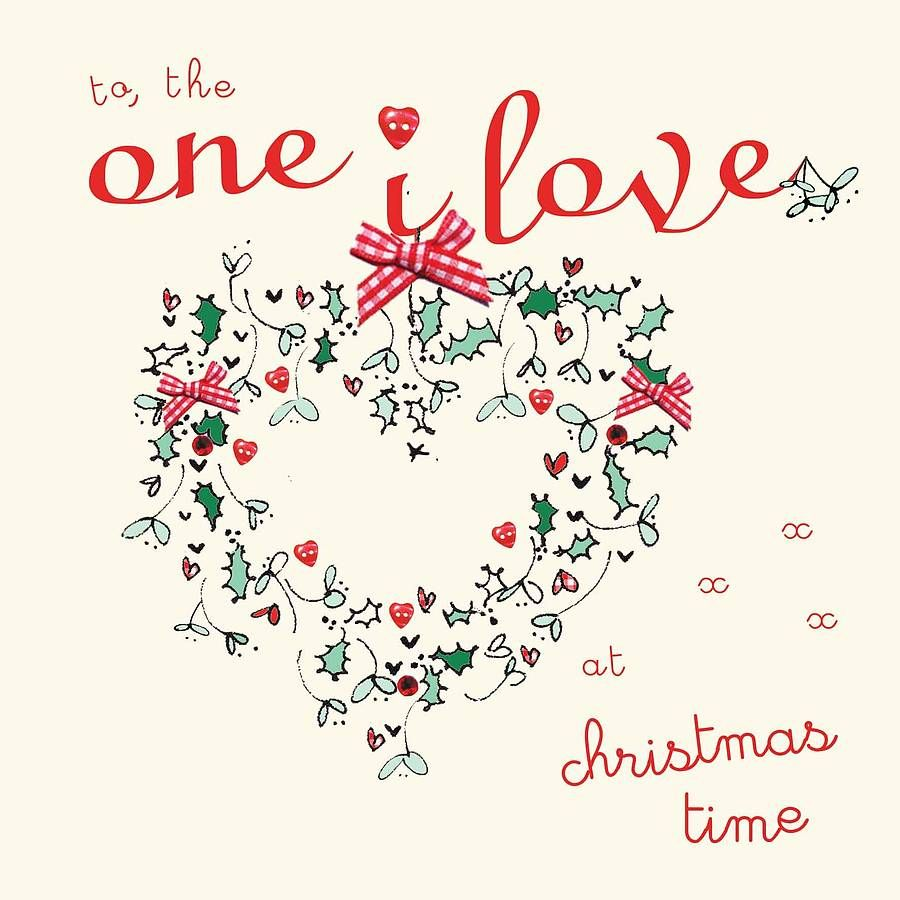 To The One I Love Christmas Card By Laura Sherratt Designs